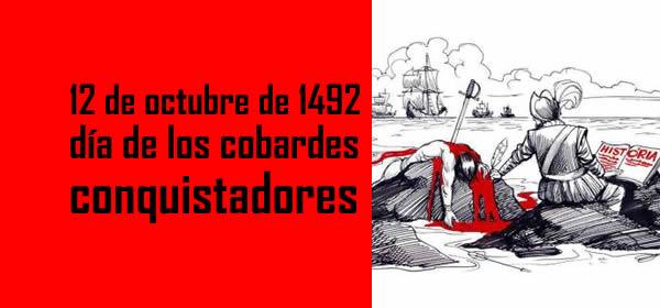 12 de octubre de 1492 d a de los cobardes conquistadores for Comedores 12 de octubre
