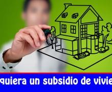 ¡Aprovecha! 138 mil subsidios para vivienda urbana del programa Mi Casa Ya