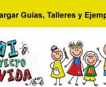 Descargar guías (editables), talleres y ejemplos para proyecto de vida de preescolar a once grado