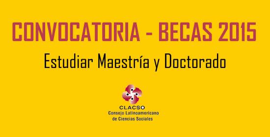 CLACSO-CONACYT abre convocatoria de becas para realizar maestrías y doctorados