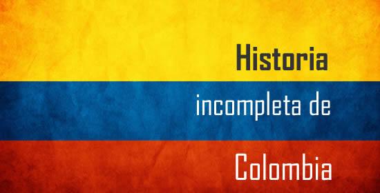 historia-incompleta-colombia