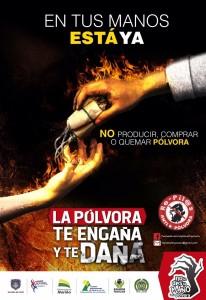 Afiche campaña Prevención del uso de la Pólvora