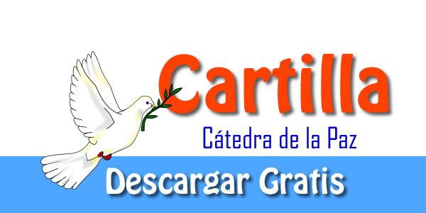 CÁtedra Por La Paz: Guía Con Ejemplos Y Talleres Para Implementar En El Aula
